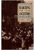 Searching for Your Ancestors: The How and Why of Genealogy 6th Edition Book