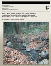 Level I Water Quality Inventory and Aquatic Biological Assessment of the...