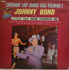 JOHNNY BOND - DRINK VERS LE HAUT ET GO HOME - STARDAY STÉRÉO SLPS 416 (X348)