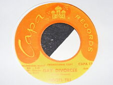 Hillbilly Country 45 Oddity GAY DIVORCEE Boots Till on CAPA Advance Single 1967