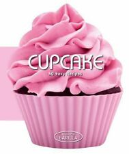 Cupcakes: 50 Easy Recipes