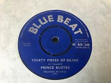 """PRINCE BUSTER 7""""  'THIRTY PIECES OF SILVER'  (BLUE BEAT)"""