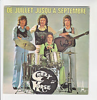 """CRAZY HORSE Disque 45 tours 7"""" DE JUILLET JUSQU'A SEPTEMBRE - AZ 29004 F Reduit"""