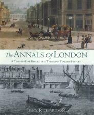 JOHN RICHARDSON - The Annals of London: A Year-by-Year Record ** Brand New **
