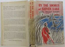 LAURA INGALLS WILDER By the Shore of Silver Lake FIRST EDITION