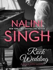Rock Kiss: Rock Wedding 2.5 by Nalini Singh (2016, MP3 CD, Unabridged)