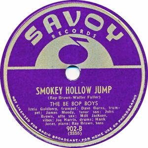 78 RPM - The Be Bop Boys - Smokey Hollow Jump / Moody Speaks - 1946