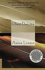 Ghost Dancing  by Anna Linzer (1999, Paperback)