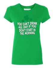 You Can't Drink All Day Women's T-shirt funny drinking St. Patrick's Day tee