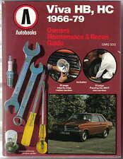 Vauxhall Viva HB HC 1966-79 Autobooks Owners Maintenance & Repair Guide 1979