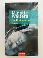 Minette Walters Die Bildhauerin Roman Thriller Goldmann Verlag