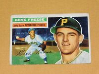 VINTAGE OLD 1950S BASEBALL 1956 TOPPS CARD GENE FREESE PITTSBURGH PIRATES