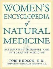 Women's Encyclopedia of Natural Medicine, Hudson, Tori, 0879837888, Book, Good
