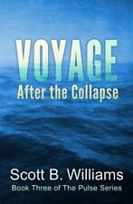 The Pulse: Voyage after the Collapse by Scott Williams (2015, Paperback)++