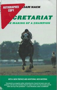 SECRETARIAT - The Making of a Champion - Autographed Copy - Updated 2002 Edition