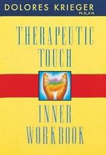 Therapeutic Touch by Dolores K. Krieger (1996, Paperback, Workbook)