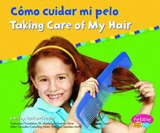 Como cuidar mi pelo / Taking Care of My Hair (Cuido mi salud / Keeping Healthy)