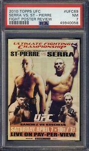 2010 Topps UFC Serra Vs Georges St-Pierre Foil #UFC69  MMA PSA 7 PSA POP 1/1
