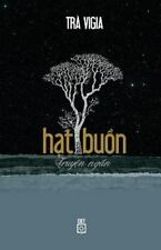 Hat Buon by Tra Vigia (2014, Paperback)