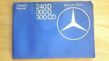 Mercedes Benz 1978  W123   240D 300D 300CD w123D OWNERS MANUAL