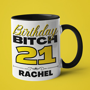 Birthday Bitch - Funny Swear Mug Gift for Best Friend, Sister, Cousin, Neighbour