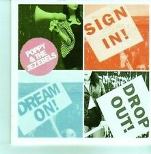 (CX912) Poppy & The Jezebels, Sign In, Dream On, Drop Out! - 2012 DJ CD