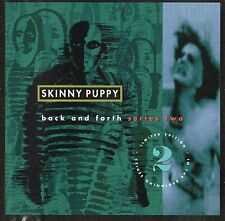 Skinny Puppy-back and forth Series Two BERLINA ED. CD minimal synth