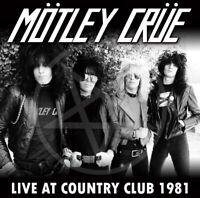 MOTLEY CRUE LIVE AT COUNTRY CLUB CA USA 1981 CD TOO FAST FOR LOVE LEATHÜR DEMO