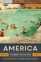 America. A Narrative History by Shi, David E. (Furman University) Tindall, Georg