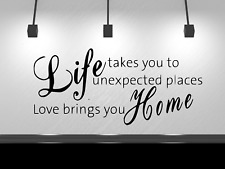 """Life Takes You To Unexpected Places Wall Decal Sticker 13"""" x 21"""" Black or White"""