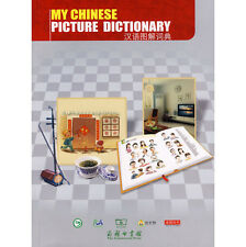 My Chinese Picture Dictionary - bilingual