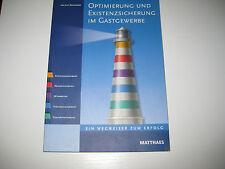 Optimierung und Existenzsicherung im Gastgewerbe von Helmut Kammerer (2005)