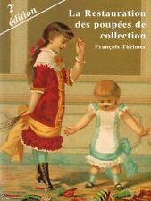 La Restauration des poupées de collection, 2e Ed.