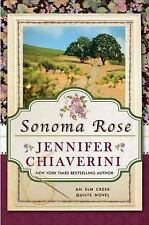 Sonoma Rose (Elm Creek Quilts), Chiaverini, Jennifer, Good Condition, Book