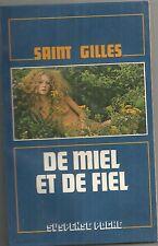 De miel et de fiel - Saint Gilles- Suspense poche