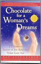 Chocolate for a Woman's Dreams : 77 Stories to Treasure as You Make Your Wishes