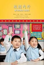 School Days --- Glimpses of Contemporary China Series
