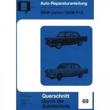 DKW Junior/Junior de Luxe/F12 (1959-1965) Reparaturanleitung Bucheli Verlag