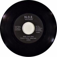 "7"" LORIO Song For Erik (Rudyard Kipling's Poem ""If"")I'll Be Here N.O.E. USA 1973"