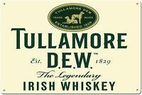 Tullamore Dew Irish Whiskey Established 1829 Tin Sign Metal Sign