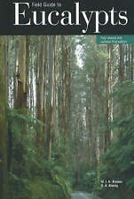 Field Guide to Eucalypts: Volume 1 - South-Eastern Australia by M.I.H. Brooker,