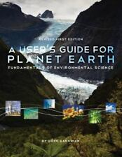 A User's Guide for Planet Earth: Fundamentals of Environmental Science by Sahag