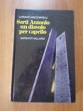Loriano Macchiavelli SARTI ANTONIO UN DIAVOLO PER CAPELLO Garzanti Vallardi 1985
