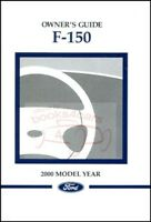 F150 2000 OWNERS MANUAL FORD F-150 OWNER'S BOOK