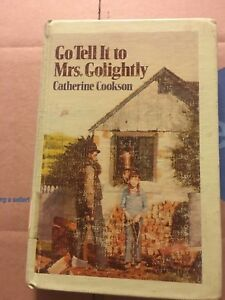 CATHERINE COOKSON Book Go Tell It To Mrs. Golightly  First U.S. Edition HC 1977