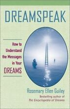 Dreamspeak: How to Understand the Messages in Your Dreams-ExLibrary