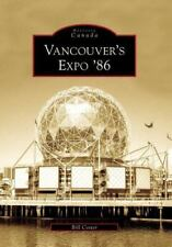 Vancouver's Expo '86 (Paperback or Softback)