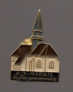 Pin's Aux Marais / la plus jeune commune (Oise 60 / église)