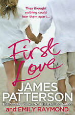 First Love - New Book Patterson, James