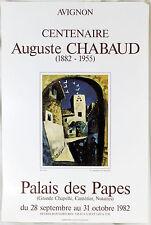 AFFICHE D' EXPOSITION « Centenaire Auguste CHABAUD» Palais des Papes